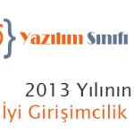 """2013 Yılının """"En İyi Girişimcilik Ödülü"""" Sahibi Belirlendi"""
